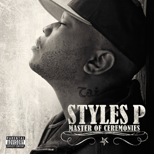 Master Of Ceremonies by Styles P
