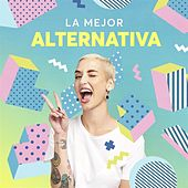 La Mejor Alternativa by Various Artists