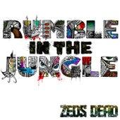 Rumble In The Jungle EP von Zeds Dead