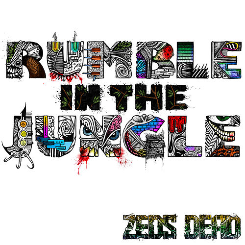 Rumble In The Jungle EP by Zeds Dead
