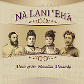 A Tribute to Na Lani 'Eha by Various Artists