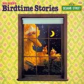Sesame Street: Big Bird's Birdtime Stories by Various Artists