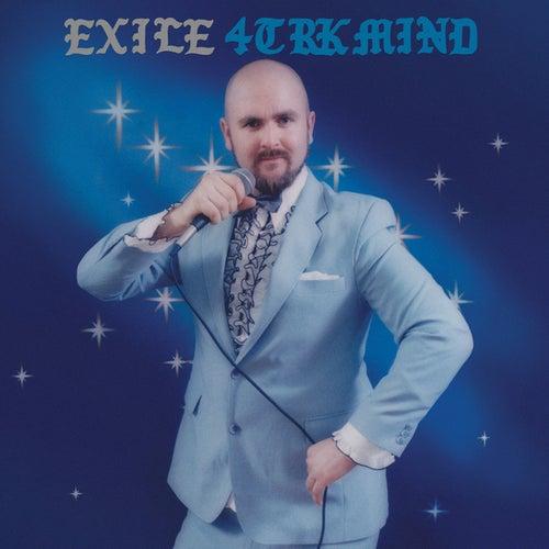 4TRK Mind by Exile