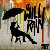It Will Rain by Bruno Mars