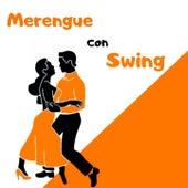 Merengue Con Swing de alex bueno, Bonny Cepeda, Fernandito Villalona, Joseph Fonseca, Los Hermanos Rosario, Manny Manuel, Rubby Pérez