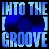 Into The Groove de Various Artists