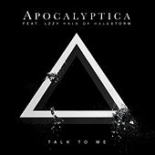 Talk To Me (feat. Lzzy Hale) by Apocalyptica
