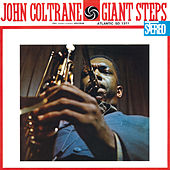 Giant Steps (2020 Remaster) by John Coltrane