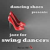 Jazz for Swing Dancers by Various Artists