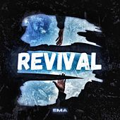 Revival by EMA