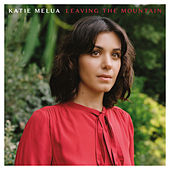 Leaving the Mountain von Katie Melua