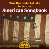 Sun Records Artists Perform the American Songbook de Various Artists