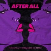 After All (feat. AmeliaCee) (MK Remix) von N:Fostell