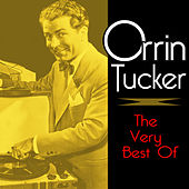 The Very Best Of by Orrin Tucker