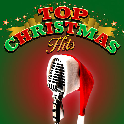 Top Christmas Hits by Various Artists