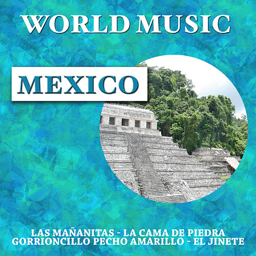 World Music: Mexico by Various Artists