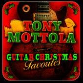 Guitar Christmas Favorites by Tony Mottola