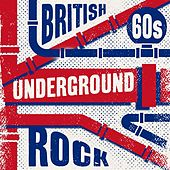 British 60s Underground Rock de Various Artists