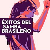 Éxitos del Samba Brasileño by Various Artists