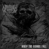 When The Bombs Fall by Profane War