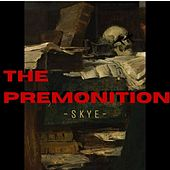 THE PREMONITION di Skye
