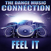 Feel It de Dance Music Connection
