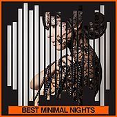 Best Minimal Nights by Various Artists