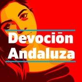 Devoción Andaluza de Various Artists
