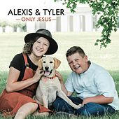 Only Jesus by Alexis