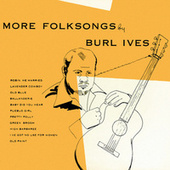 More Folk Songs by Burl Ives