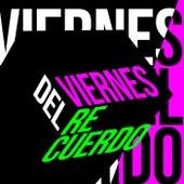 Viernes del Recuerdo von Various Artists
