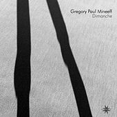 Dimanche by Gregory Paul Mineeff