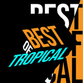 Best of Tropical de Various Artists
