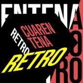Cuarentena Retro by Various Artists