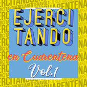 Ejercitando En Cuarentena Vol.1 de Various Artists
