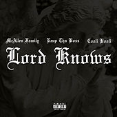 Lord Knows (feat. ReUp Tha Boss & Cooli Booli) by BoonDock Branded