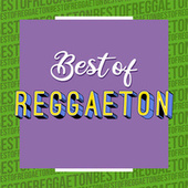 Best of Reggaeton de Various Artists