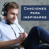 Canciones para inspirarse de Various Artists