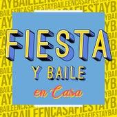 Fiesta y Baile en Casa by Various Artists