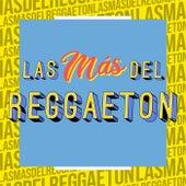 Las Más del Reggaeton von Various Artists