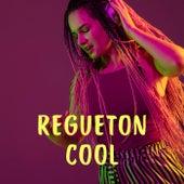 Regueton Cool von Various Artists