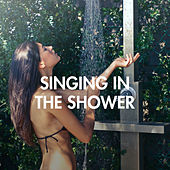 Singing In The Shower de Various Artists