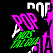 Pop y Nostalgia by Various Artists