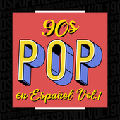 90´s pop en español Vol. 1 de Various Artists