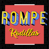 Rompe Rodillas de Various Artists