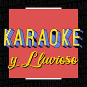 Karaoke y Lluvioso de Various Artists