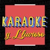 Karaoke y Lluvioso von Various Artists