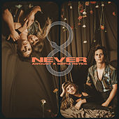 Never by Awgust