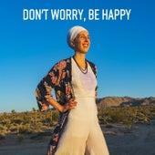 Don't Worry, Be Happy de Sirgun Kaur