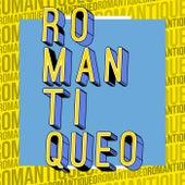Romantiqueo von Various Artists